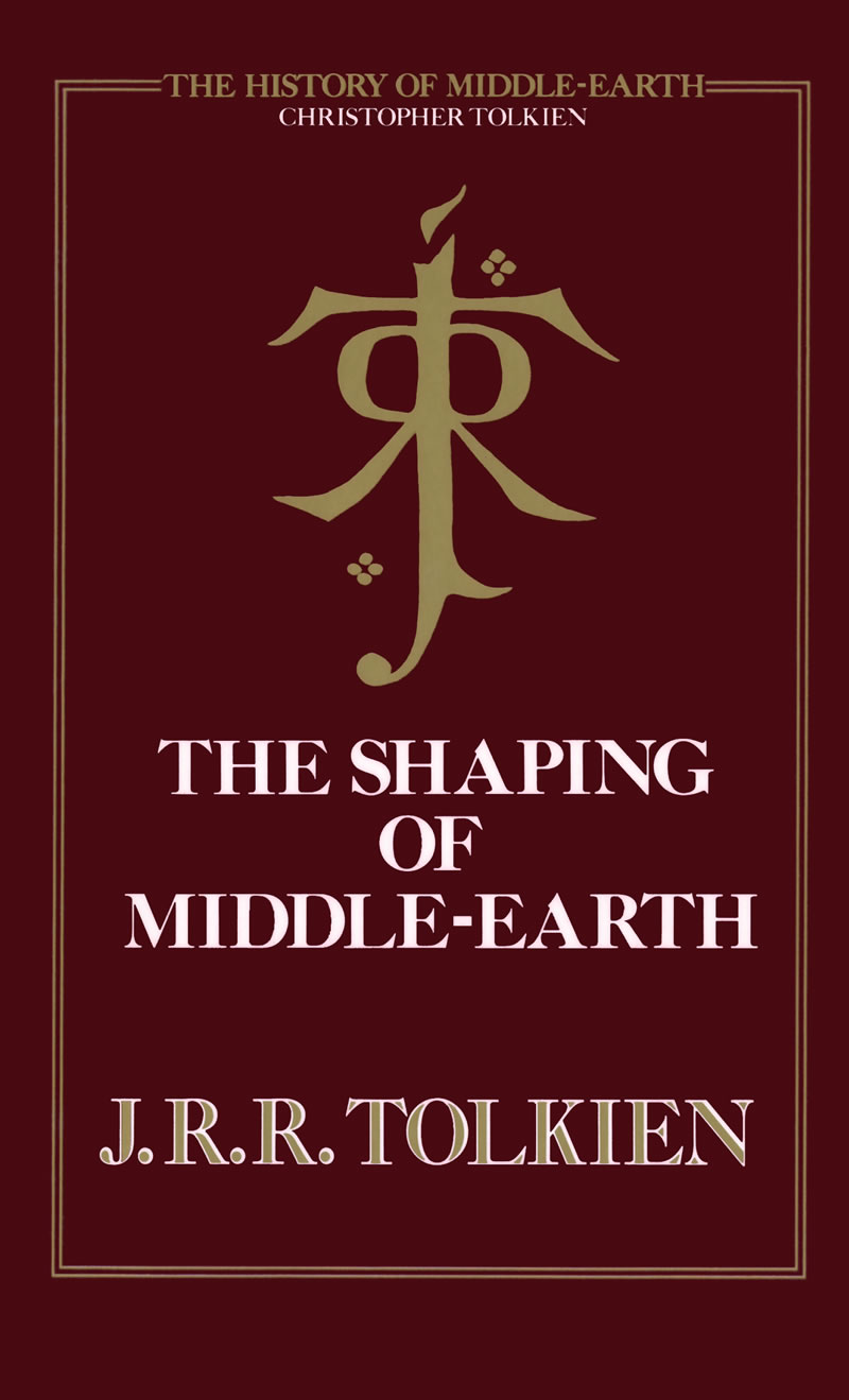 ... The Shaping of Middle-earth